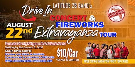 Latitude28's Drive-In Concert & Fireworks Extravaganza! (Sarasota , FL) tickets
