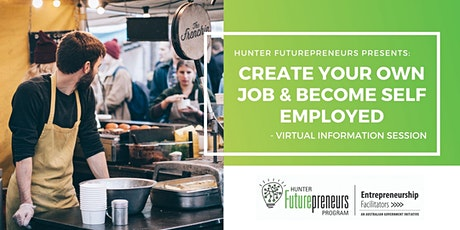 Create Your Own Job & Become Self-Employed - Virtual Information Session tickets