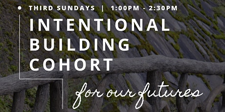 Intentional Building Cohort tickets