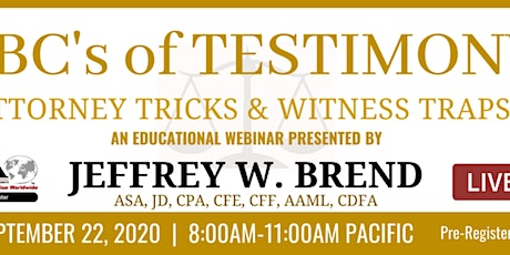 ABCs of testimony: Attorney Tricks and Witness Traps - Live Webinar Event tickets