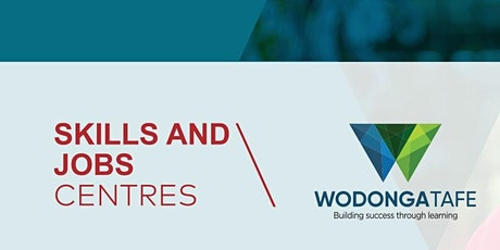 Wodonga TAFE Skills & Jobs Centre - Over 45's tickets