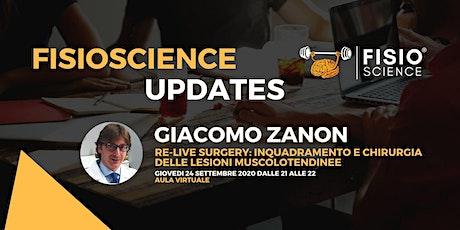 Giacomo Zanon - Re-Live Surgery: inquadramento delle lesioni muscolari biglietti