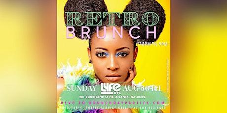 SUN 8.30.20 :: RETRO BRUNCH  @ LYFE ATL tickets
