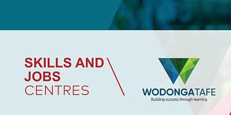 Wodonga TAFE Skills & Jobs Centre - How to Identify Your Skills tickets
