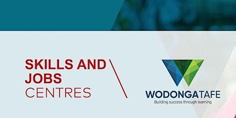 Wodonga TAFE Skills & Jobs Centre - Employability Skills tickets