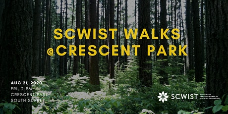 SCWIST SUMMER WALKS: CRESCENT PARK tickets