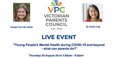 VPC Live Young People's Mental Health – COVID & beyond what can parents do?