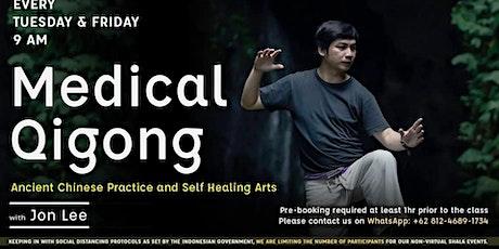 Medical Qigong : Ancient Chinese Self Healing tickets