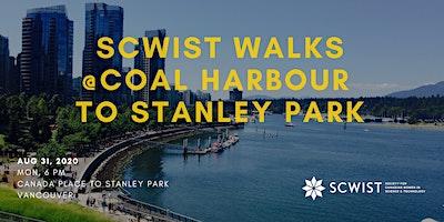 SCWIST SUMMER WALKS:  COAL HARBOUR/STANLEY PARK SEAWALL