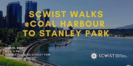 SCWIST SUMMER WALKS:  COAL HARBOUR/STANLEY PARK SEAWALL tickets