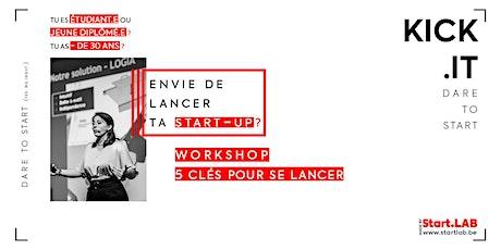 Kick.it - Workshop *Les 5 clés pour te lancer* tickets