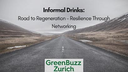Informal Drinks: Road to Regeneration - Resilience Through Networking biglietti