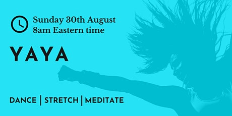 YAYA African dance, yoga and meditation - relieve stress, find balance tickets
