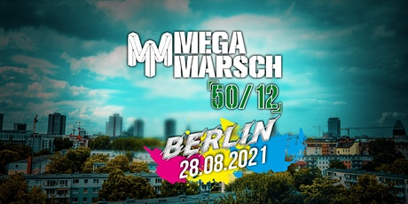 Megamarsch 50/12 Berlin 2021 Tickets