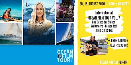 International Ocean Film Tour // + Konzert: Eros Atomus Tickets