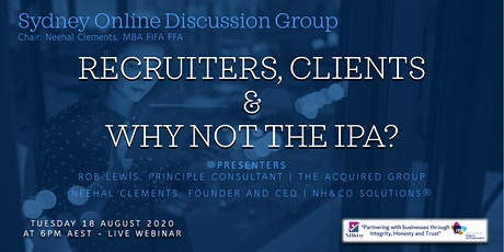 IPA's Online Discussion Group: Recruiters, Clients and Why not the IPA? tickets