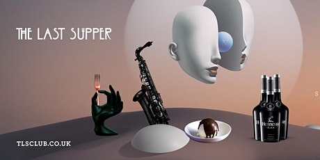 The Last Supper Club: Exclusive Dinner Party @ShakaZulu - Max Denham tickets