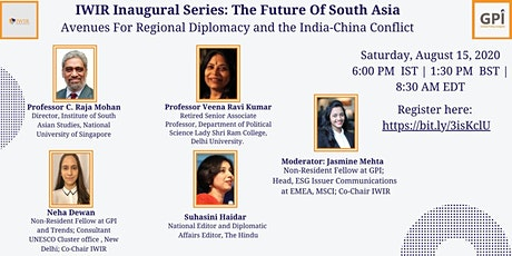 Future of South Asia: Avenues for Regional Diplomacy & India-China Conflict tickets