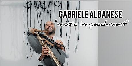 """Festival Paleariza 2019 -Concerto di Gabriele Abanese """"Music impeachment"""" biglietti"""