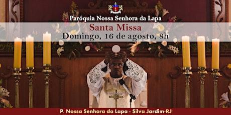 SANTA MISSA - 16/08 - Domingo - 8h ingressos