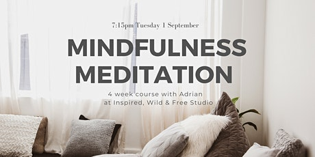 4 Week Meditation & Mindfulness Course with Adrian tickets