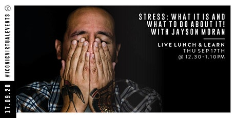 Stress: What Is It and What To Do About It! with Jayson Moran tickets