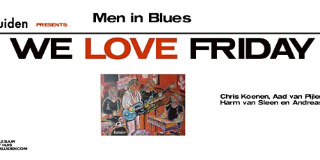 We Love Friday: Men in Blues tickets