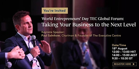 World Entrepreneurs' Day Global Forum: Taking Business to the Next Level tickets