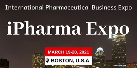 International Pharmaceutical Business Expo - iPharma Expo 2021 tickets
