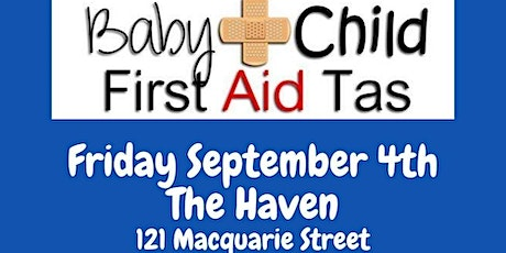 Baby & Child First Aid Tas at The Haven tickets