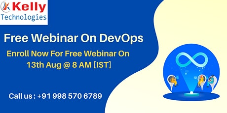 Attend Free DevOps Demo on 13th Aug At  9 AM [IST] At Kelly Technologies tickets