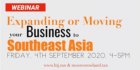 (WEBINAR) Expanding or Moving Your Business to Southeast Asia tickets