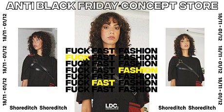 Take Black Friday Back : LDC's Sustainable Concept Store + Events tickets