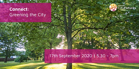 Exeter City Futures Connect: Greening the City tickets