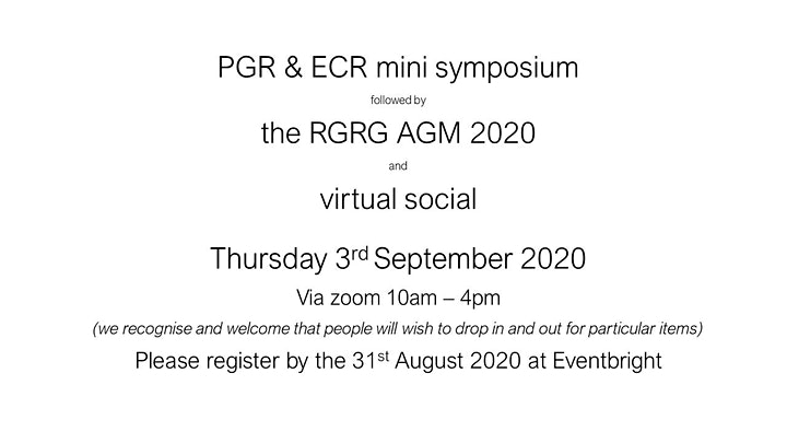 PGR & ECR mini symposium followed by  the RGRG AGM 2020 and virtual social image