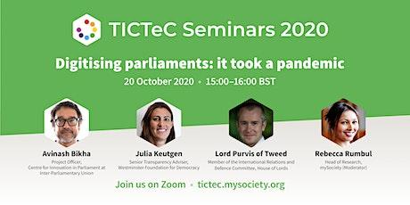 TICTeC Seminar - Digitising parliaments: it took a pandemic tickets
