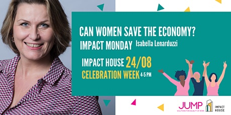 Isabella Lenarduzzi : Can women save the economy? tickets