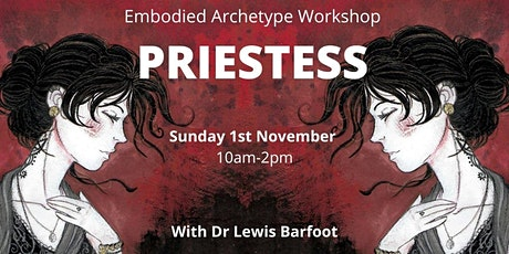 Embodied Archetype Workshop - PRIESTESS tickets