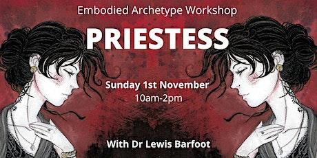 Embodied Archetype Workshop - PRIESTESS tickets