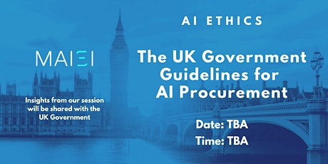 POSTPONED: AI Ethics: UK Government Guidelines for AI Procurement tickets