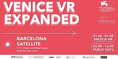 Venice VR Expanded at Espronceda Institute of Art & Culture entradas