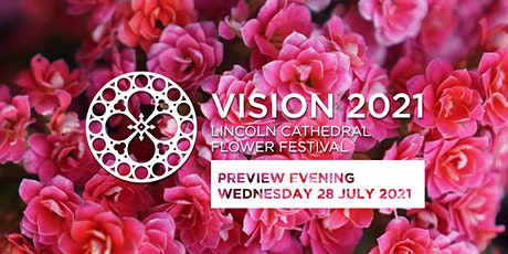 Preview Evening: Lincoln Cathedral Flower Festival - Vision 2021 tickets