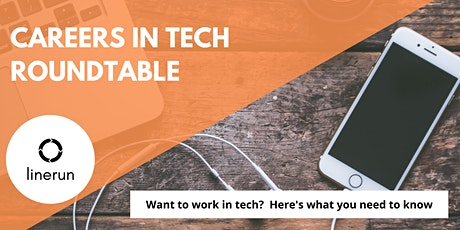 Careers in Tech Roundtable  | Finding Tech Jobs & Building Tech Careers tickets