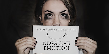 A workshop to deal with negative emotions. tickets
