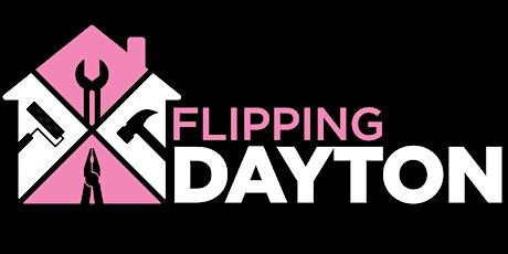 Flipping Dayton Realtor Open House tickets