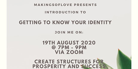 Introduction to Knowing Your Identity - You are alive to manifest YOU! tickets