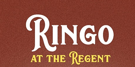 Ringo at The Regent tickets
