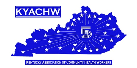 5th Annual KY Association of Community Health Workers Conference 2020 tickets