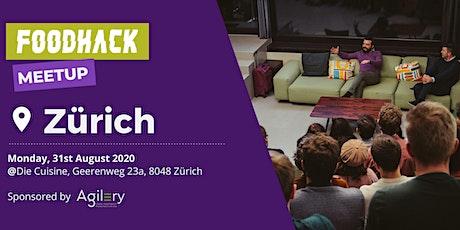 FoodHack Meetup Zürich @Die Cuisine tickets
