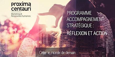 Programme accompagnement stratégique: réflexion et action billets